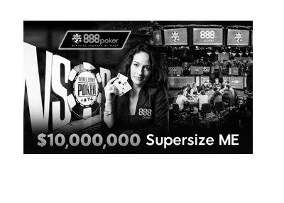 WSOP 2017 promotion by 888 Poker - Supersize ME