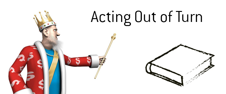 The definition and meaning of the poker term - Acting out of turn.